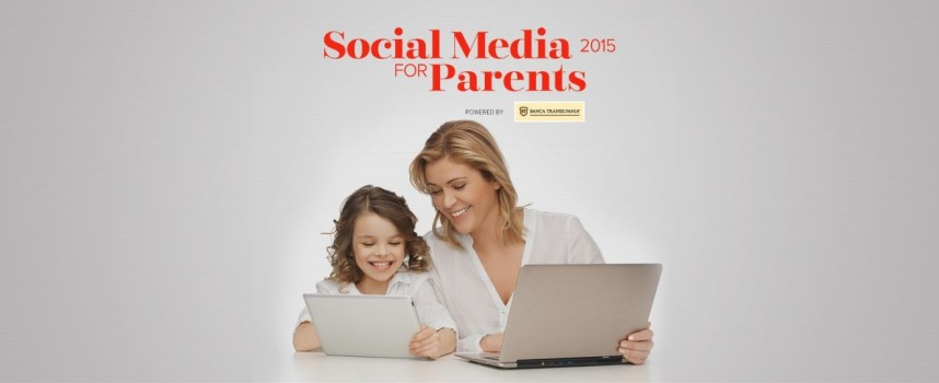 Esti mamica si ai un blog? Participa la Social Media for Parents si afla tendintele in social media si parenting